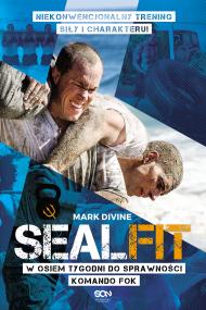 okładka SEALFIT. W osiem tygodni do sprawności Komando Fok, Ebook | Mark Divine