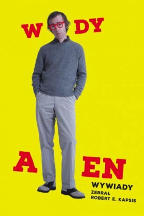 okładka Woody Allen. Wywiady. Ebook | EPUB, MOBI | Robert E. Kapsis, Robert E. Kapsis