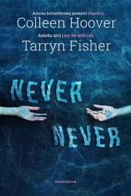 okładka Never Never. Ebook | Colleen Hoover, Tarryn Fisher