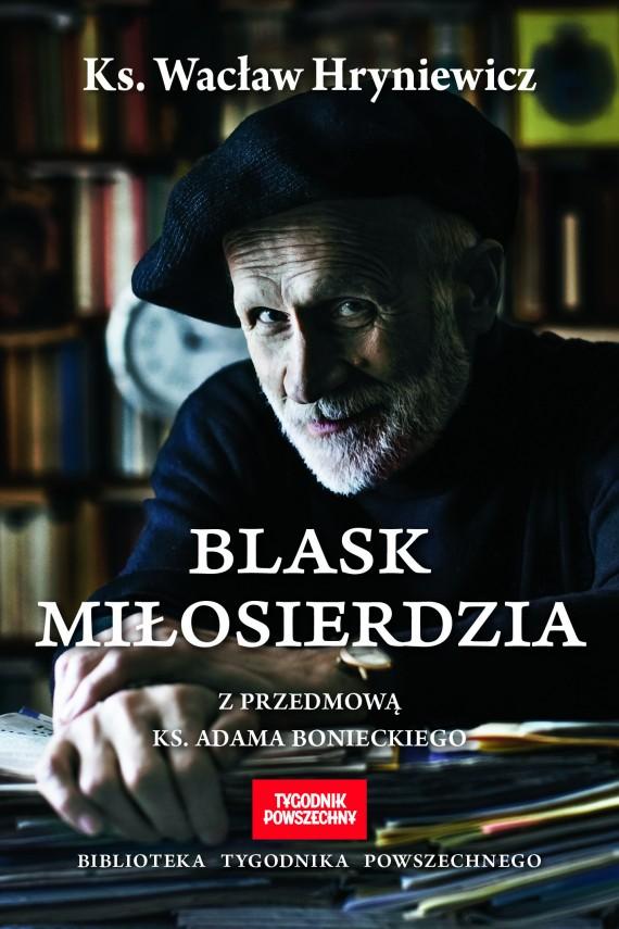 okładka Blask miłosierdziaebook | EPUB, MOBI | Wacław Hryniewicz
