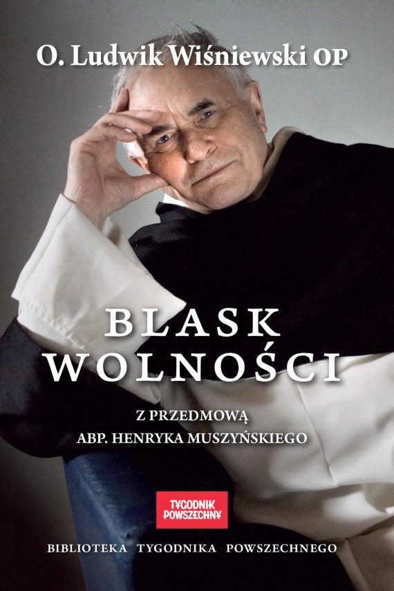 okładka Blask wolnościebook | EPUB, MOBI | Ludwik Wiśniewski
