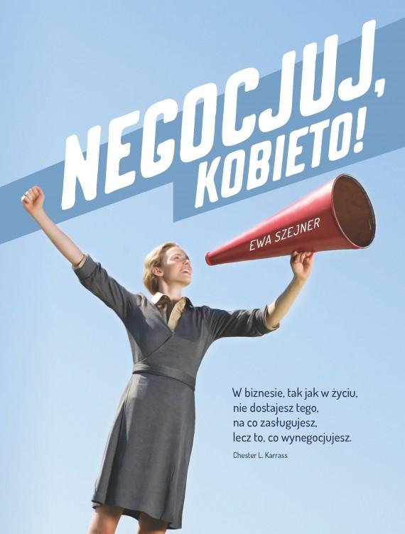 okładka Negocjuj, kobieto!. Ebook | EPUB, MOBI | Ewa Szejner