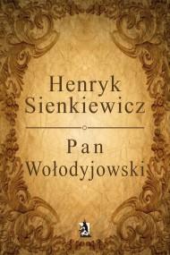 okładka Pan Wołodyjowski. Ebook | Henryk Sienkiewicz