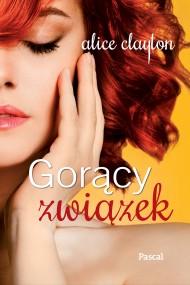 okładka Gorący związek, Ebook | Alice Clayton