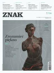 okładka ZNAK Miesięcznik nr 736: Zrozumieć piękno. Ebook | EPUB,MOBI | autor  zbiorowy