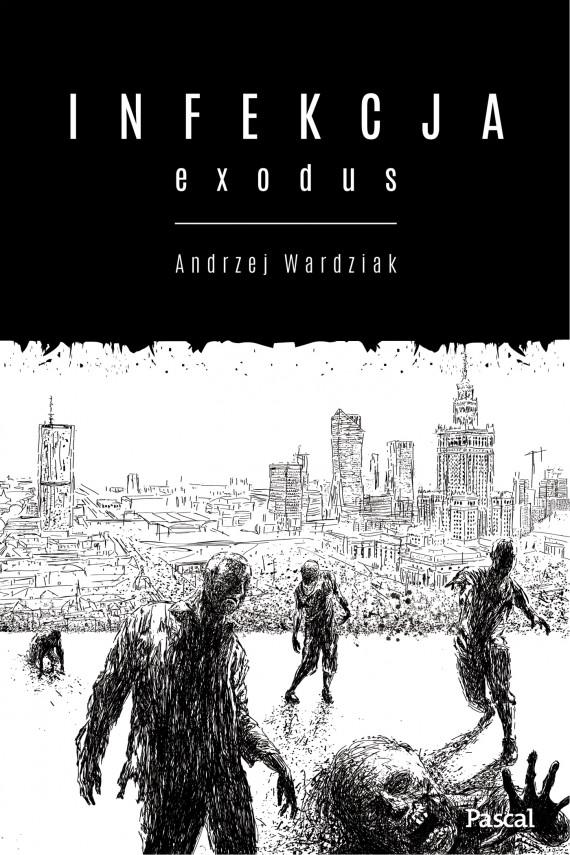 okładka Infekcja. Exodusebook | EPUB, MOBI | Andrzej  Wardziak
