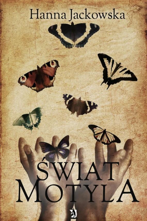okładka Świat motyla. Ebook | EPUB, MOBI | Hanna  Jackowska
