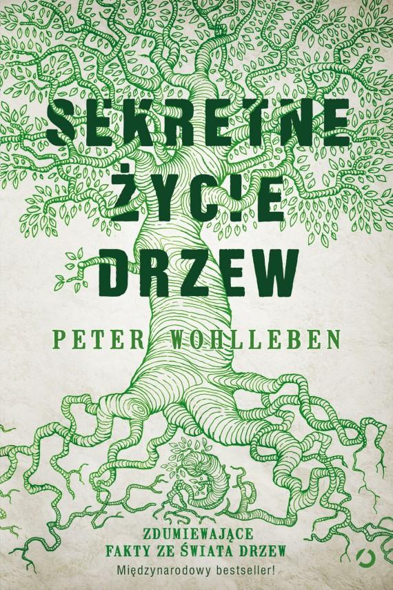 okładka Sekretne życie drzewebook | EPUB, MOBI | Peter Wohlleben