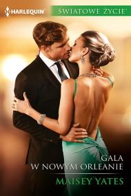 okładka Gala w Nowym Orleanie. Ebook | EPUB,MOBI | Maisey Yates