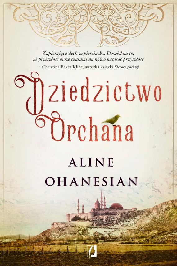 okładka Dziedzictwo Orchanaebook | EPUB, MOBI | Aline Ohanesian