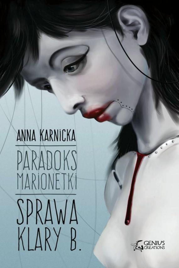 okładka Paradoks Marionetki: Sprawa Klary B.ebook | EPUB, MOBI | Dawid Wiktorski, Paweł Dobkowski, Anna Karnicka, Marcin Dobkowski