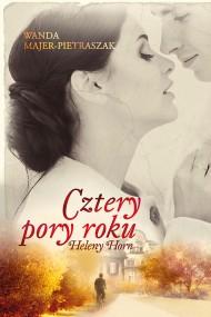 okładka Cztery pory roku Heleny Horn. Ebook   EPUB,MOBI   Wanda  Majer-Pietraszak