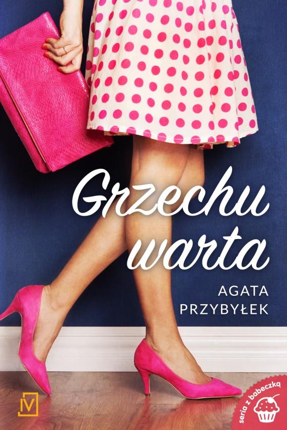 okładka Grzechu warta. Ebook | EPUB, MOBI | Agata Przybyłek