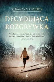 okładka Decydująca rozgrywka, Ebook | Raymond Khoury, Marek Fedyszak