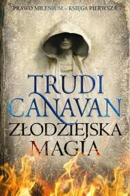 okładka Złodziejska magia. Ebook | EPUB,MOBI | Trudi  Canavan, Izabella Mazurek