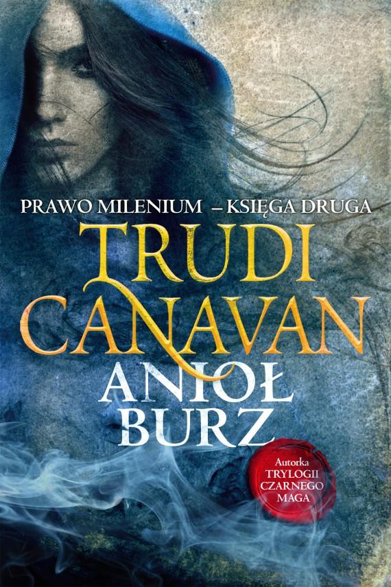 okładka Anioł burzebook | EPUB, MOBI | Trudi  Canavan, Izabella Mazurek