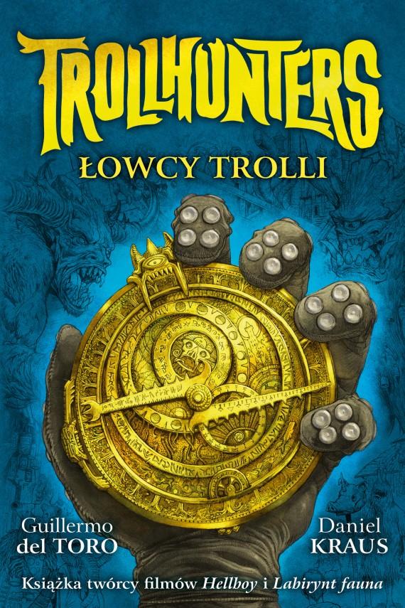 okładka Trollhunters. Łowcy trolliebook | EPUB, MOBI | Guillermo del.Toro, Piotr W. Cholewa, Daniel  Kraus, Sean Murray