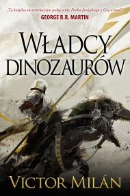 okładka Władcy dinozaurów, Ebook | Michał Jakuszewski, Victor  Milan