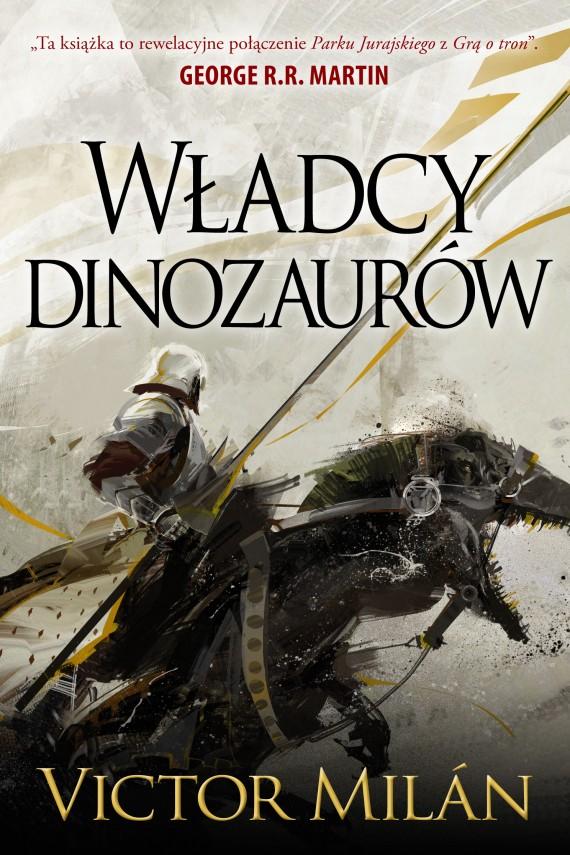 okładka Władcy dinozaurów. Ebook | EPUB, MOBI | Michał Jakuszewski, Victor  Milan