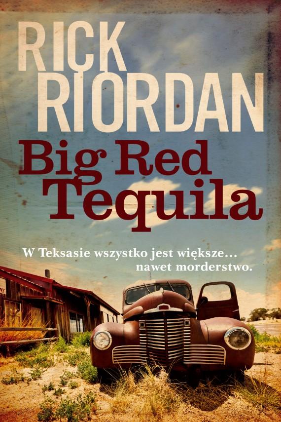 okładka Big Red Tequilaebook | EPUB, MOBI | Rick Riordan, Jacek Konieczny