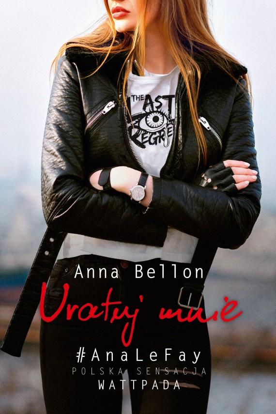 okładka Uratuj mnieebook | EPUB, MOBI | Anna Bellon