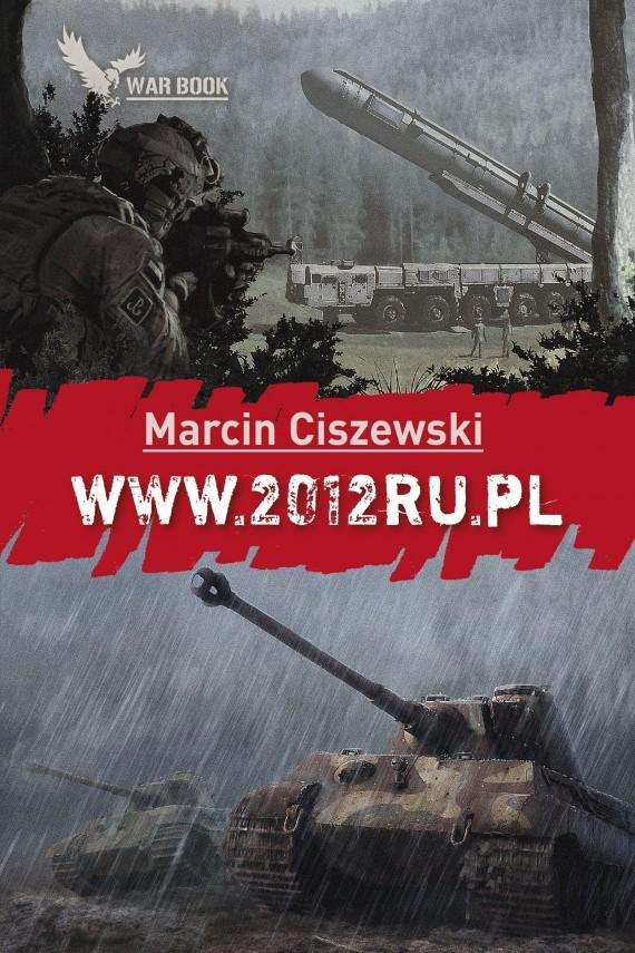 okładka WWW.2012RU.PL. Ebook | EPUB, MOBI | Marcin Ciszewski