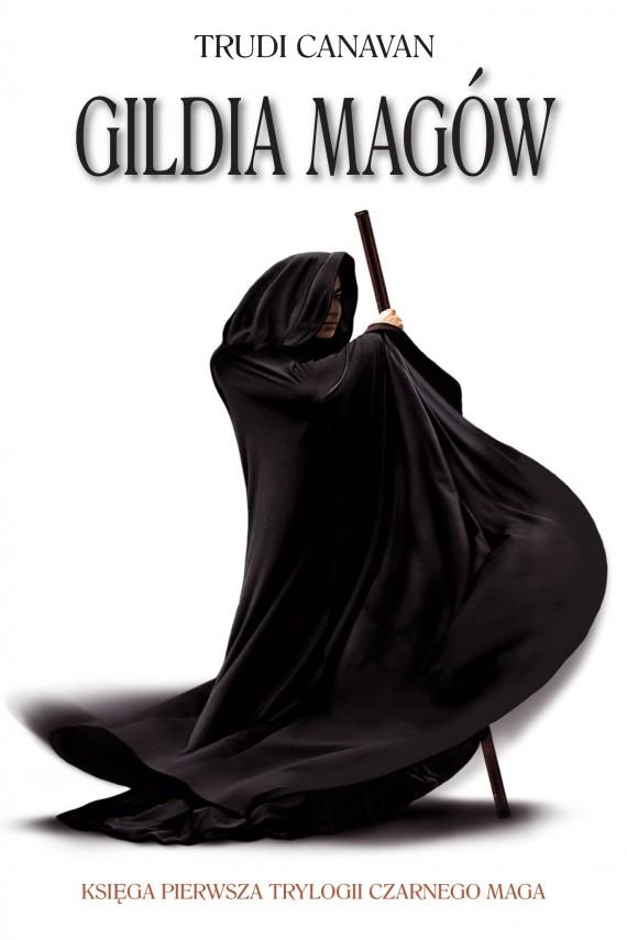 okładka Gildia magów. Ebook | EPUB, MOBI | Trudi  Canavan, Agnieszka Fulińska