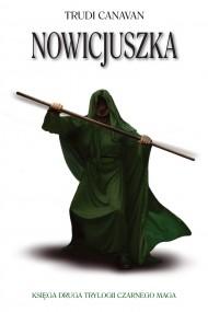 okładka Nowicjuszka. Ebook | EPUB,MOBI | Trudi  Canavan, Agnieszka Fulińska