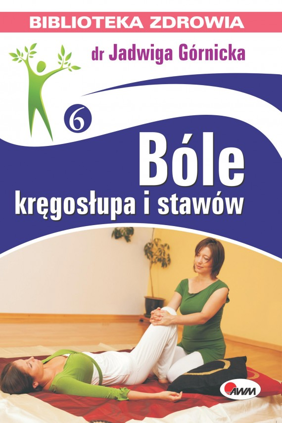 okładka Bóle kręgosłupa i stawów. Ebook   PDF   Jadwiga  Górnicka