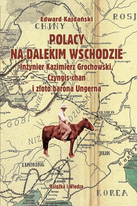 okładka Polacy na Dalekim Wschodzieebook | PDF | Edward Kajdański