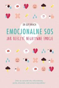 okładka Emocjonalne SOS, Ebook | Guy Winch, Katarzyna Mojkowska