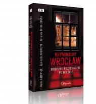 okładka Kryminalny Wrocław. Ebook | EPUB,MOBI | Marta Guzowska, Agnieszka Krawczyk, Adrianna Michalewska