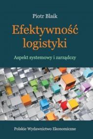 okładka Efektywność logistyki. Ebook | PDF | Piotr  Blaik