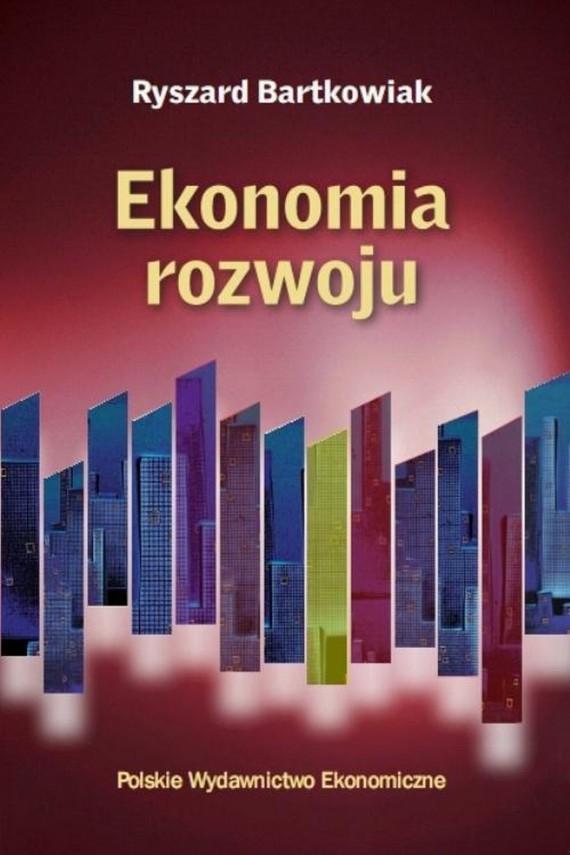 okładka Ekonomia rozwoju. Ebook   PDF   Ryszard  Bartkowiak