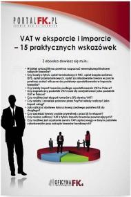 okładka VAT w eksporcie i imporcie – 15 praktycznych wskazówek. Ebook | PDF | Praca zbiorowa