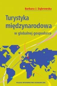 okładka Turystyka międzynarodowa w globalnej gospodarce. Ebook   PDF   Barbara  Dąbrowska