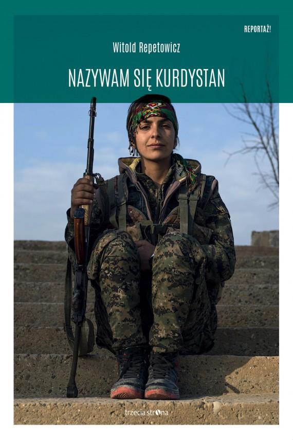 okładka Nazywam się Kurdystanebook | EPUB, MOBI | Witold Repetowicz