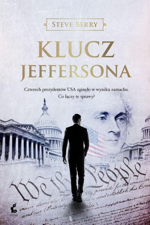 okładka Klucz Jeffersonaebook | EPUB, MOBI | Steve Berry, Zbigniew Kościuk