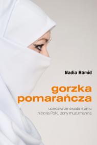okładka Gorzka pomarańcza. Ebook | papier | Nadia Hamid