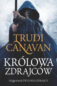 okładka Królowa zdrajców. Ebook | EPUB,MOBI | Trudi  Canavan, Izabella Mazurek
