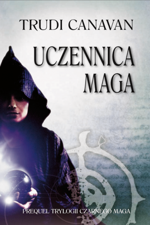 okładka Uczennica magaebook   EPUB, MOBI   Trudi  Canavan, Agnieszka Fulińska
