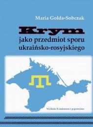 okładka Krym jako przedmiot sporu ukraińsko-rosyjskiego, Ebook | Maria  Gołda-Sobczak