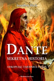 okładka Dante. Sekretna historia. Ebook | EPUB,MOBI | Jonathan Black, Maria Jędrzejczyk