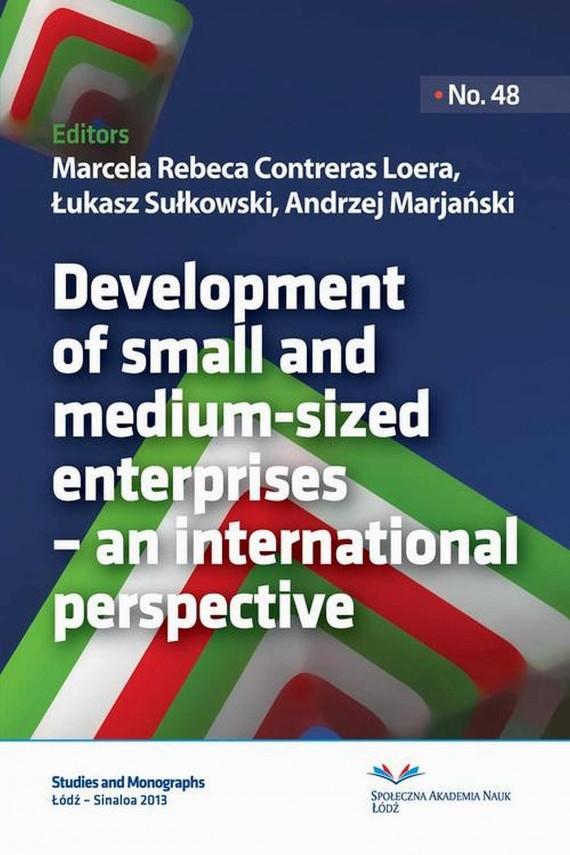 okładka Development of small and medium-sized enterprises – an international perspective. Ebook | PDF | Marcela Rebeca Contreras  Loera, Łukasz  Sułkowski, Andrzej  Marjański