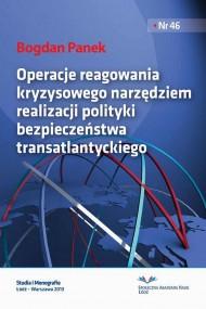 okładka Operacje reagowania kryzysowego narzędziem realizacji polityki bezpieczeństwa transatlantyckiego. Ebook | PDF | Bogdan  Panek