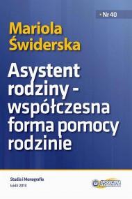 okładka Asystent rodziny - współczesna forma pomocy rodzinie. Ebook | PDF | Mariola  Świderska