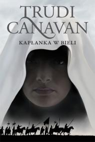 okładka Kapłanka w bieli. Ebook | EPUB,MOBI | Piotr W. Cholewa, Trudi  Canavan