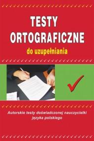 okładka Testy ortograficzne do uzupełniania. Ebook | Maria  Mameła
