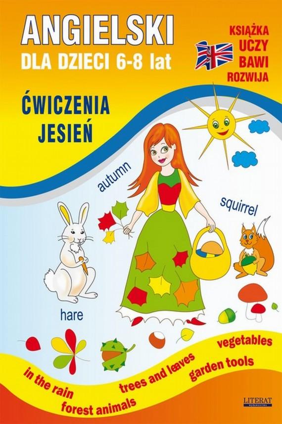 okładka Angielski dla dzieci 6-8 lat. Ćwiczenia. Jesień. Ebook | PDF | Katarzyna  Piechocka-Empel