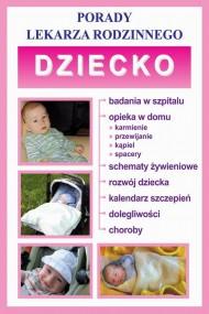 okładka Dziecko. Porady lekarza rodzinnego. Ebook | PDF | Praca zbiorowa